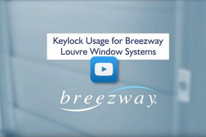 Breezway Keylock on Altair Louvre Windows Instruction Video